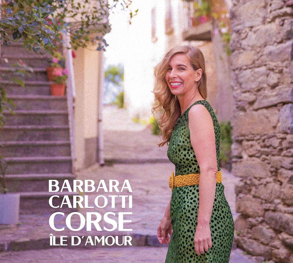 Barbara Carlotti Corse, île d'amour