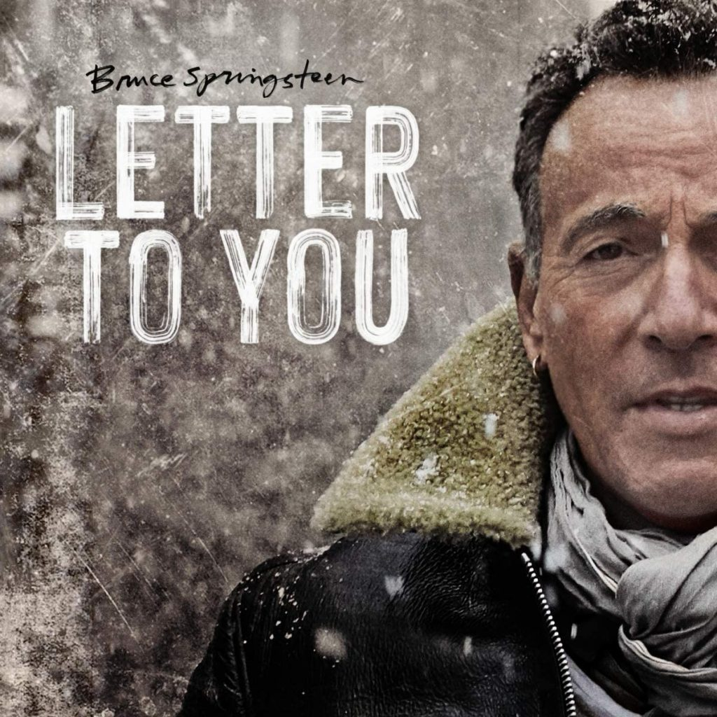 Chroniques albums. Bruce Springsteen Letter to you