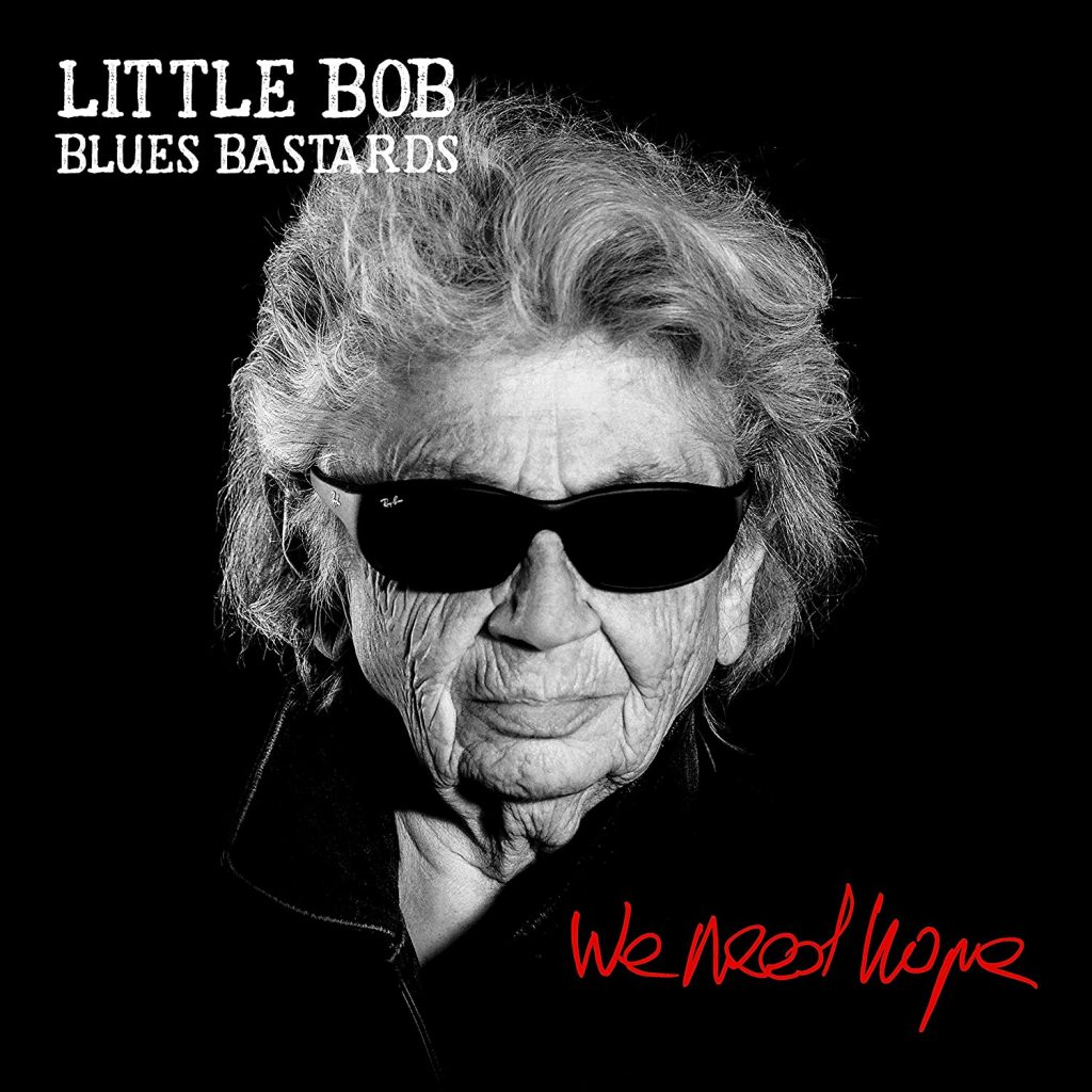 Little Bob. We Need Hope.